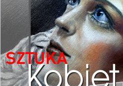 Sztuka Kobiet ‒ wystawa malarstwa w MCK Tkacz